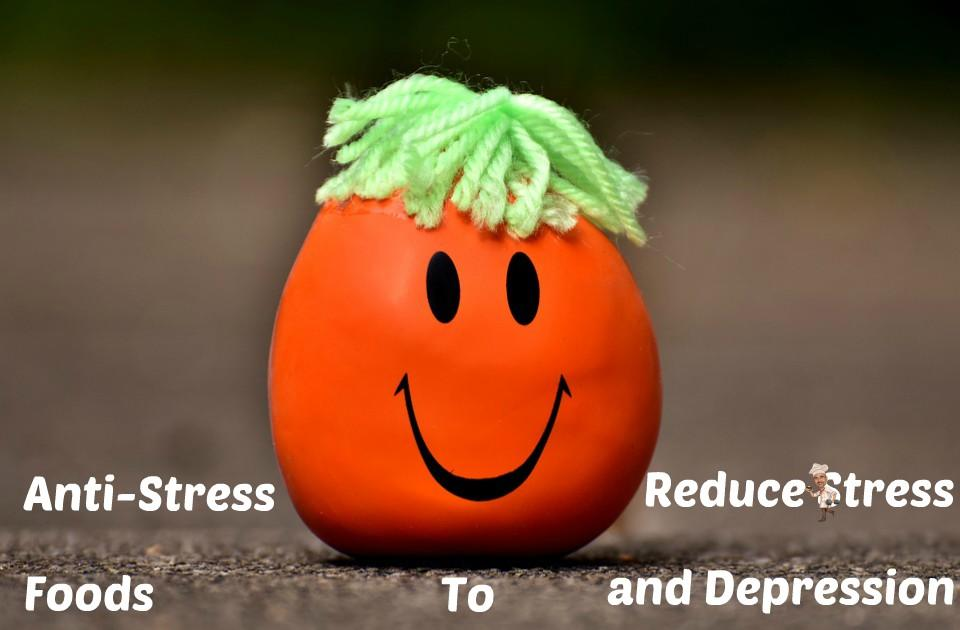 Anti-Stress Foods for Stress Relief