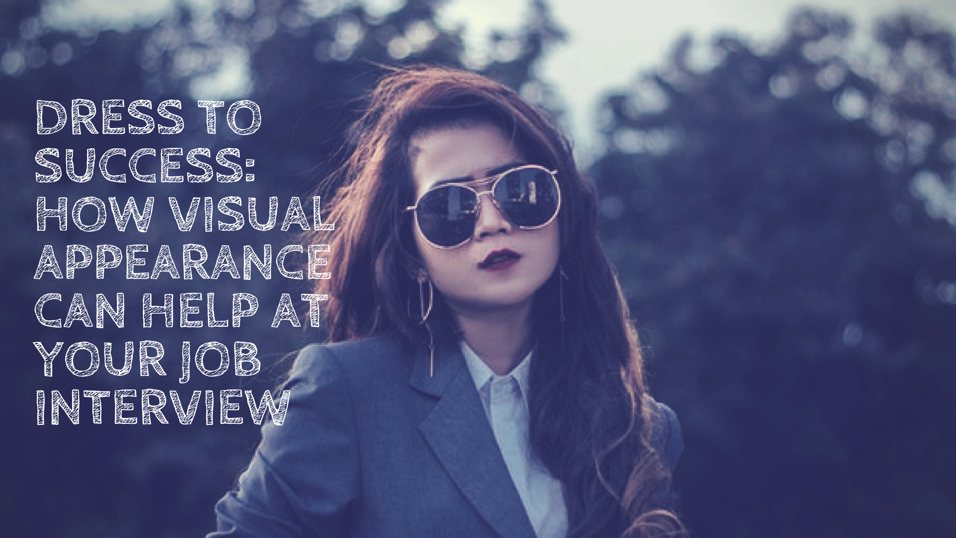 How visual appearance can help at your job interview, Girls.