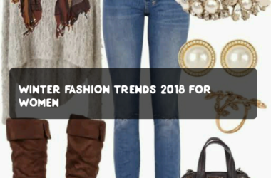 Winter Fashion Trends 2018 for Ladies