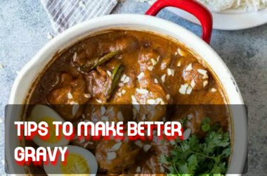 Tips to make better gravy