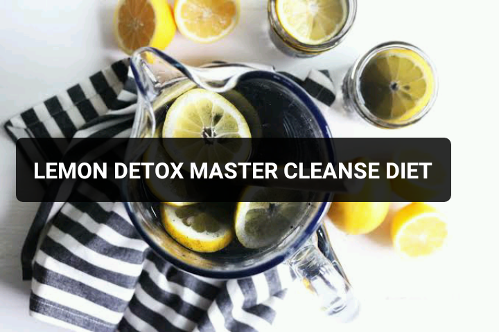 LEMON DETOX MASTER CLEANSE DIET