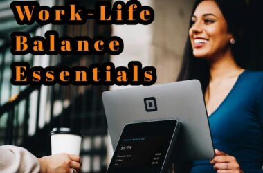 work-life balance essentials