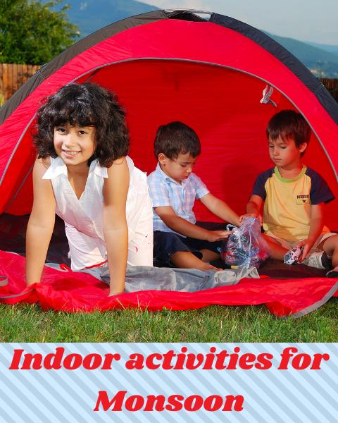 Indoor Activities for Monsoon